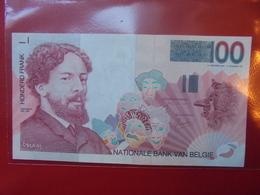 BELGIQUE 100 FRANCS 1995-2001 PEU CIRCULER BELLE QUALITE - 100 Francs