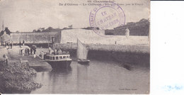 Iled'Oléron - Le Château - Départ Du Bateau Pour Le Chapus - Ile D'Oléron