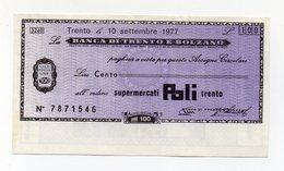 Italia - Miniassegno Da Lire 100 Emesso Dalla Banca Di Trento E Bolzano Nel 1977 - (FDC15437) - [10] Checks And Mini-checks