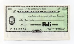 Italia - Miniassegno Da Lire 200 Emesso Dalla Banca Di Trento E Bolzano Nel 1977 - (FDC15438) - [10] Checks And Mini-checks