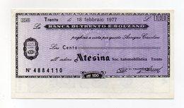 Italia - Miniassegno Da Lire 100 Emesso Dalla Banca Di Trento E Bolzano Nel 1977 - (FDC15439) - [10] Checks And Mini-checks