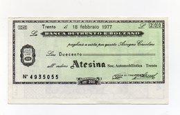 Italia - Miniassegno Da Lire 200 Emesso Dalla Banca Di Trento E Bolzano Nel 1977 - (FDC15440) - [10] Checks And Mini-checks