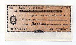 Italia - Miniassegno Da Lire 50 Emesso Dalla Banca Di Trento E Bolzano Nel 1977 - (FDC15441) - [10] Checks And Mini-checks