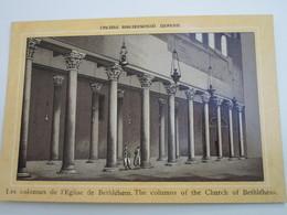 Les Colonnes De L'Eglise De BETHLEHEM - Palestine