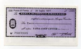 Italia - Miniassegno Da Lire 100 Emesso Dalla Banca Di Trento E Bolzano Nel 1977 - (FDC15442) - [10] Checks And Mini-checks