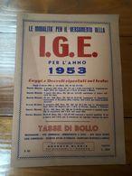 1953 - OPUSCOLO - MODALITA' PER IL VERSAMENTO DELL' IGE - RAGIONERIA ECONOMIA - Diritto Ed Economia