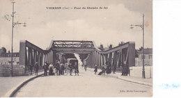 Vierzon - Pont De Chemin De Fer - Vierzon