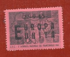 EUROPA UNITA 27/9/65 Sovrastampa Su  3 GIORNATA NAZIONALE DEL FRANCOBOLLO - Cinderellas