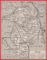 Carte Du Département Du Cher (18), Préfecture, Sous Préfecture, Chef Lieu , Commune, évêché... Larousse 1920 - Vieux Papiers