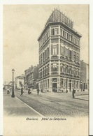 CHARLEROI / HOTEL DU TELEPHONE - Charleroi