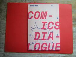 COMICS DIALOGUE HALLES BE 2016  UNE COLLABORATION ENTRE ARTISTES DE HONG KONG ET DE BRUXELLES - Livres, BD, Revues