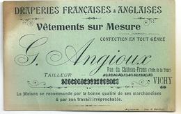 Carte De Visite G. Angioux Tailleur Vichy Rue Du Château Franc Draperies Françaises Et Anglaises Confection - Cartoncini Da Visita