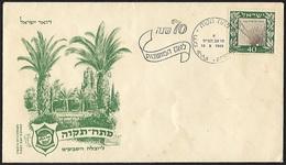 1949 - ISRAEL - FDC + Michel 18 [Petah Tiqwa] + PETAH - FDC