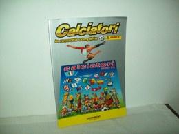 Ristampa Album Calciatori  1978/1979 (Gazzetta Dello Sport) - Calcio