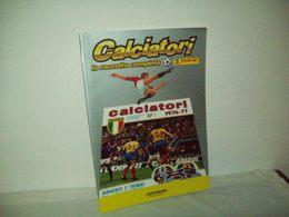 Ristampa Album Calciatori  1976/1977 (Gazzetta Dello Sport) - Non Classificati