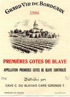 Etiquette (9X11,9) Premiéres Côtes De Blaye  1986 Grand Vin De Bordeaux  Cave C. Du Blayais Cars 33 - Bordeaux
