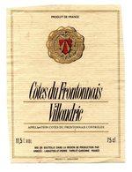 Etiquette (9X11,9) Côtes Du Frontonnais  Villaudric  Vin De Haute Garonne Et De Tarn Et Garonne - Etiquettes