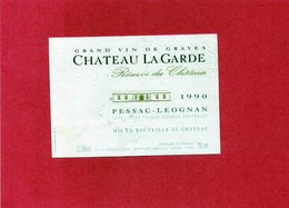 Etiquette (11,9X8,4) Château LA GARDE 1990 Pessac-Léognan Grand Vin De Graves SC Du Château à Martillac 33 - Bordeaux