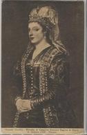 CPA - Catherine CORNER (née Le 25 Novembre 1454 à Venise - Reine De CHYPRE) - Musée R.Galleria Uffizi - FIRENZE - Cyprus