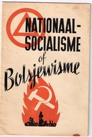 Nationaal-Socialisme Of Boljewisme ? Leven Of Ondergang Van Europa. Dr R. Tollenaere. - Guerre 1939-45