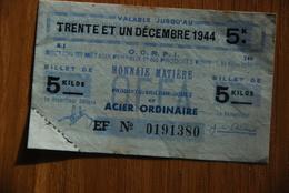 Rationnement - Rare Billet Matiere OCRPI Venizy Yonne Acier - Documenti Storici