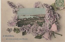 C.P.A. - D'ANTIBES - JE VOUS ENVOIE CES FLEURS - - Antibes - Oude Stad