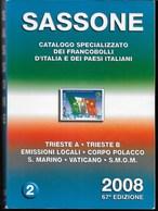 CATALOGO SASSONE 2008 - 67a EDIZIONE - VOLUME 2 - TRIESTE S.MARINO VATICANO S.M.O.M. - 536 PAGG. - OTTIMO USATO - Italia
