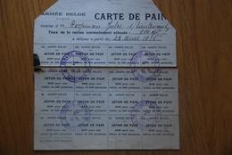 Rationnement - Carte De Pain Armee Belge TRES RARE / Service Medical - Documents Historiques