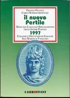 CATALOGO INTERI POSTALI 1997 - IL NUOVO PERTILE - COLONIE E OCCUPAZIONI ITALIANE - S. MARINO VATICANO - USATO COME NUOVO - Italia