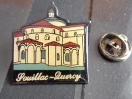 PIN'S  SOUILLAC - QUERCY - Villes