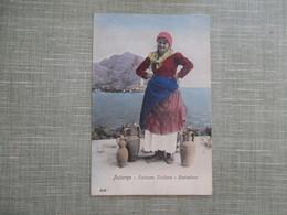 CPA ITALIE SICILE PALERMO FEMME COSTUME SICILIANO CONTADINA - Palermo
