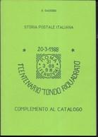 G. GAGGERO - 1988 - COMPLEMENTO AL CATALOGO ANNULLI TONDO - RIQUADRATI - 98 PAGG. USATO COME NUOVO - Italia