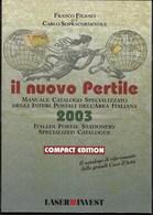 CATALOGO INTERI POSTALI 2003 - IL NUOVO PERTILE - EDIZIONE COMPATTA - 96 PAGG. USATO OTTIMA CONDIZIONE - Italia