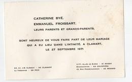 Clamart (92 Hauts De Seine) Faire Part Mariage  FROISSART / BYE  1971  (PPP18240) - Wedding
