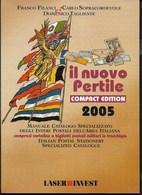 CATALOGO INTERI POSTALI 2005 - IL NUOVO PERTILE - EDIZIONE COMPATTA - 96 PAGG. USATO OTTIMA CONDIZIONE - Italia
