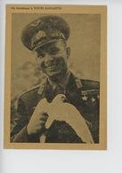 Youri Gagarine En Hommage (astronaute) éditions France U.R.S.S. (colombe De La Paix) Célébrité - Espace