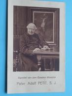 Gebed : Apostel Van Den Goeden Meester > Pater Adolf PETIT S. J. ( 1933 ) ! - Religion &  Esoterik