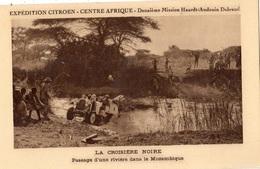 LA CROISIERE NOIRE MOZAMBIQUE PASSAGE D'UNE RIVIERE - Mozambique