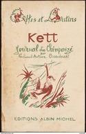 """Ferdinand-Antoine Ossendowski - KETT - Journal D'un Chimpanzé - Col. """" Celtes Et Lutins """" - Albin Michel - ( 1931 ) . - Books, Magazines, Comics"""
