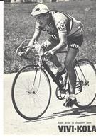 CYCLISME - BRUN Jean - 1915-1993 - PUB VIVI-KOLA - Equipe CILO - Vainqueur Du Tour Des 4-Cantons Et Le Tour Du Nord - Ciclismo