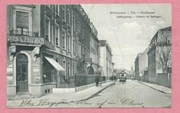 68 - MÜLHAUSEN - MULHOUSE - Galfingerweg - Chemin De Galfingen - Tramway - Spezerei DORN Et FRITZSCH - Mulhouse