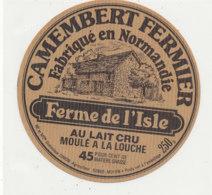 V 351 / ETIQUETTE DE FROMAGE   CAMEMBERT  FAB EN NORMANDIE   FERME DE L'ISLE  SIMON AGRICULTEUR NOYON 50 - Kaas