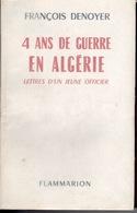 ALGERIE - 4 ANS DE GUERRE EN ALGERIE - Autres