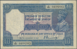 India / Indien: 10 Rupees ND Portrait KGV P. 7a In Lightly Used Condition, With Vertical And Horizon - India