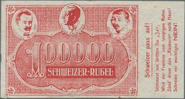 """Switzerland / Schweiz: Very Rare Propaganda-note 1921 100.000 Schweizer Rubel With Text """"Schweizer P - Switzerland"""