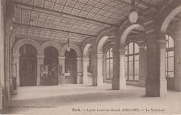 CPA Paris - Lycée Louis-le-Grand - Le Vestibule - Bildung, Schulen & Universitäten
