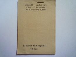 GP 2019 - 1181  Comité National Pour Le Monument Au Maréchal JOFFRE  :  CARNET De 20 VIGNETTES   XXX - Old Paper