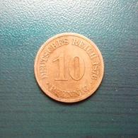 10 Pfennig Münze Aus Deutschland Von 1876 -A- (schön Bis Sehr Schön) - 10 Pfennig