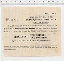 Billet De Loterie De 1959 Croix Rouge Verdun Voiture Dauphine Renault Ariane Simca Association Des Commerçants CHV9 - Documentos Antiguos