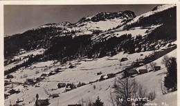 74. CHATEL.  RARETÉ. VUE GÉNÉRALE .ANNEE 1938 + TEXTE - Chamonix-Mont-Blanc